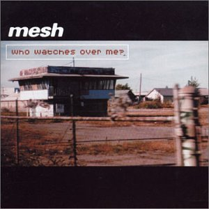 mesh_whowatchesoverme