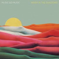 Warm_In_The_Shadows-Music_Go_Music_480