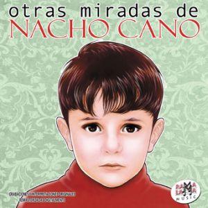 Otras miradas de Nacho Cano